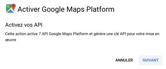 Activer Google Maps Platform
